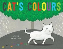 Airlie Anderson - Cat's Colours (Child's Play Library) by Airlie Anderson - Story Snug