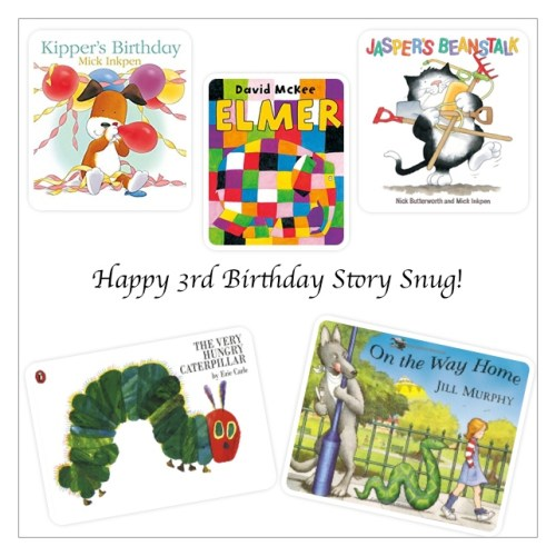 Happy 3rd Birthday Story Snug