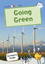 Maverick's Non Fiction Early Readers - Going Green - Story Snug