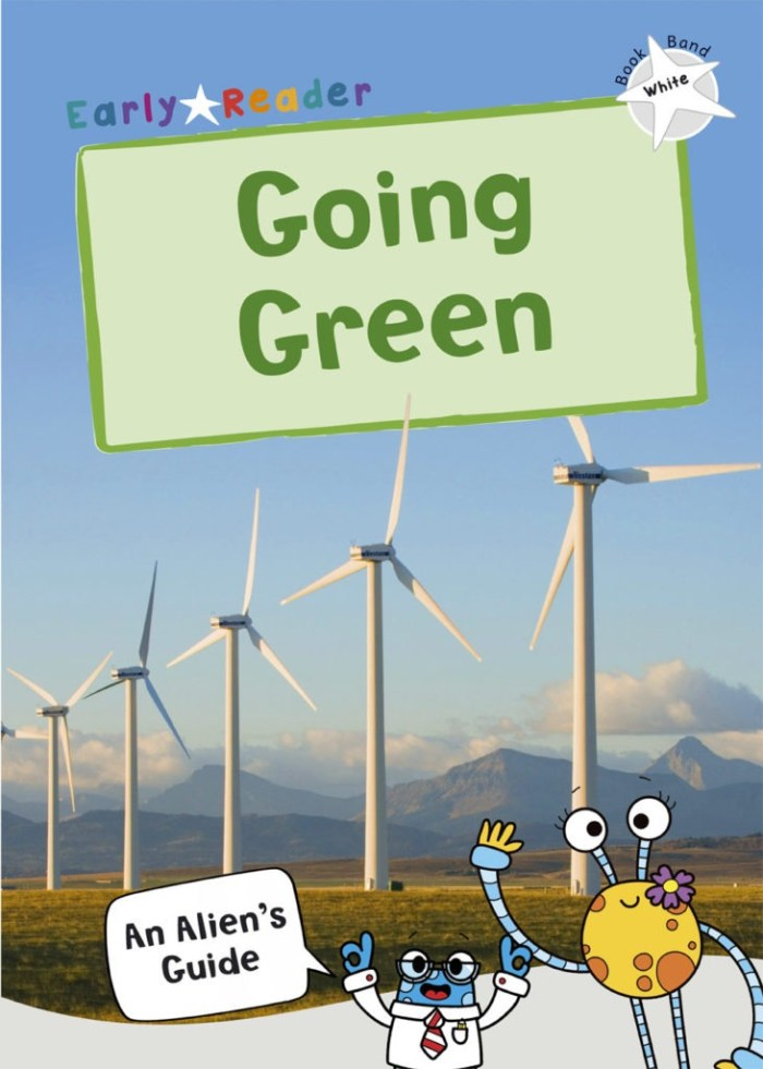Maverick Non Fiction Early Readers - Going Green - Story Snug