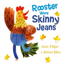 Rooster Wore Skinny Jeans - Story Snug