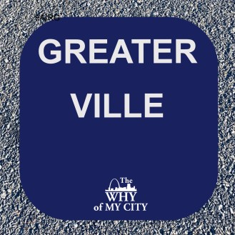 GREATER VILLE