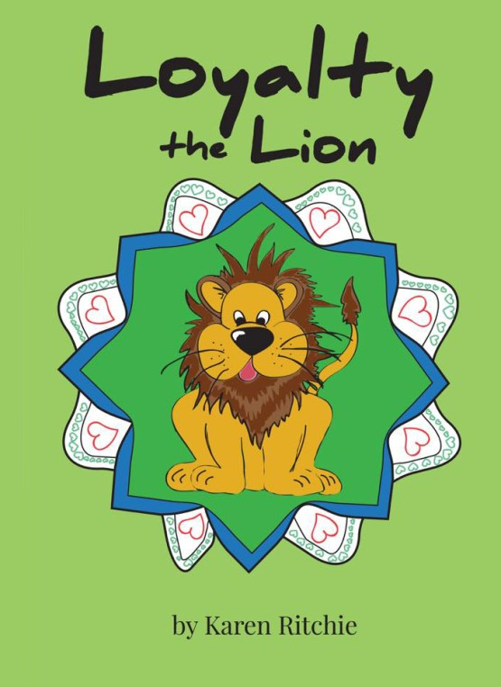 Loyalty the Lion: The Treasury of life book 20