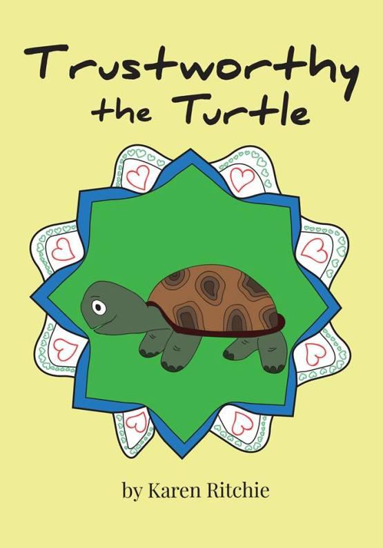 Trustworthy the Turtle: Treasury of Life book 9