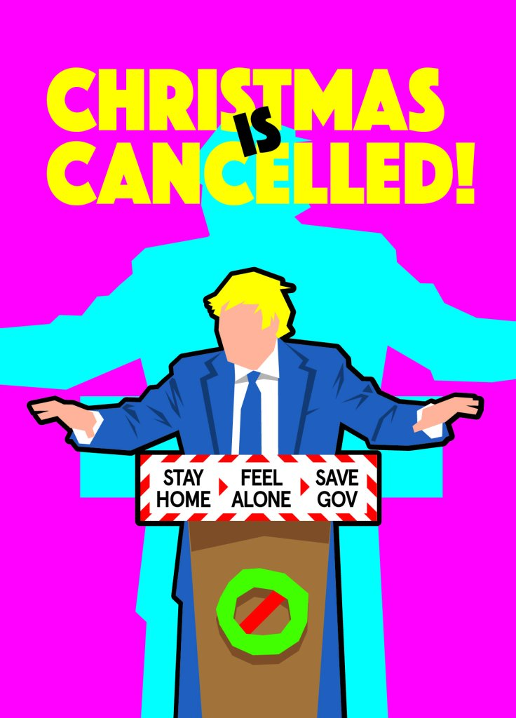 A festive card of a blonde politician standing at podium on a bright pink background. Above his head in bright yellow are the words 'Christmas is Cancelled'.