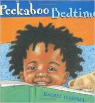 Peekaboo Bedtime by Rachel Isadora