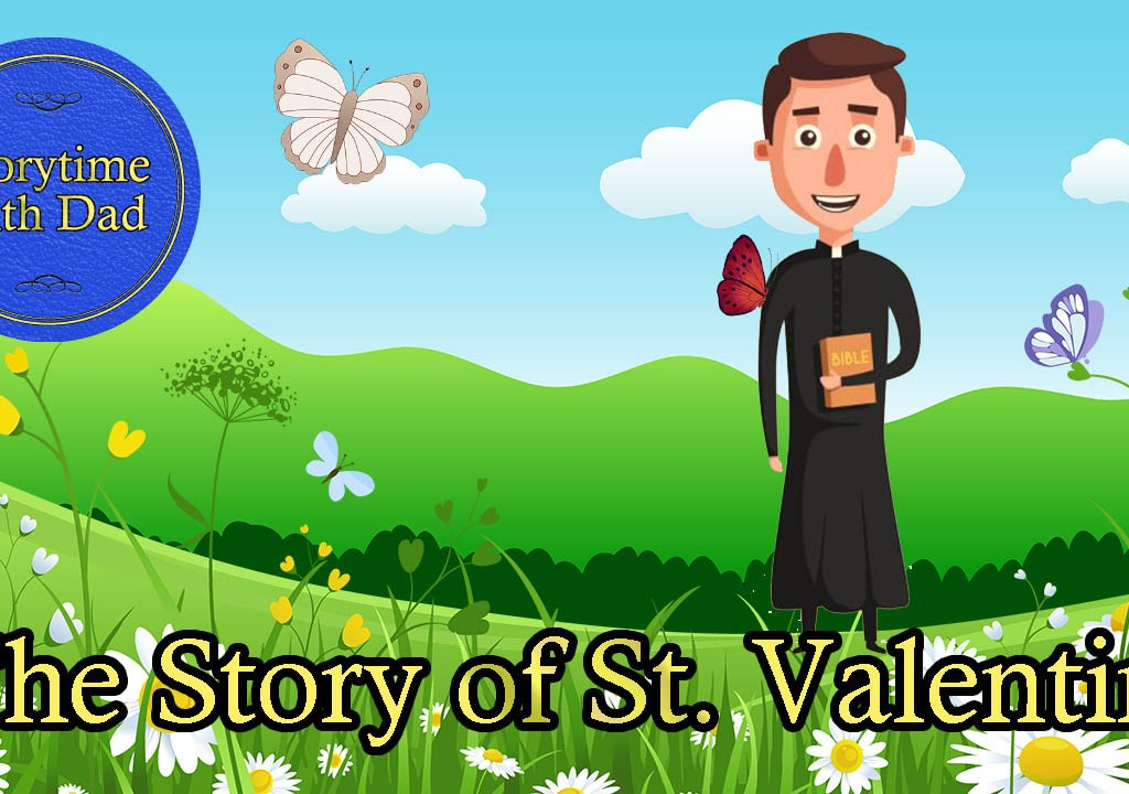032 The Story of St. Valentine