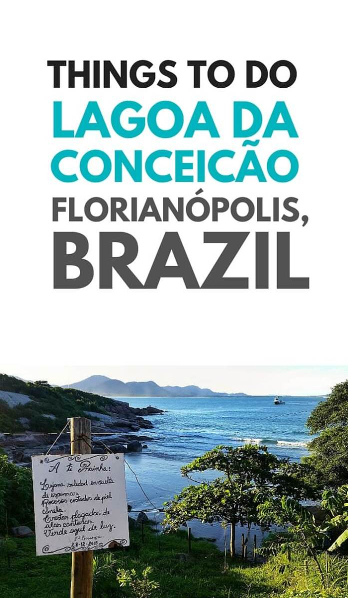 Travelling to Florianópolis? Lagoa da Conceicão is one of the most popular spots to stay. Here are 7 things to do in Lagoa da Conceicão. You can't miss these!