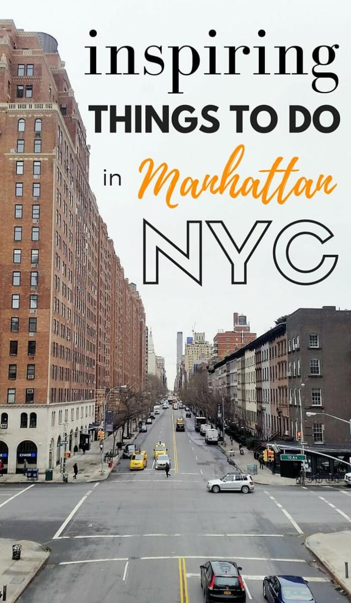 8 inspiring things to do in manhattan new york for Things to do in new yokr