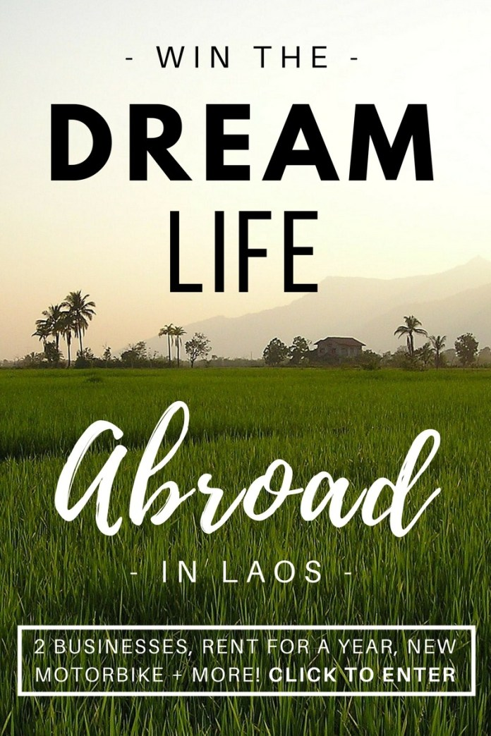 Life-changing competition alert! Repin and click through to enter! This Canadian filmmaker is giving away her dream life in Laos - 2 businesses, a motorbike, rent for a year & more (worth $250K)! Enter the Dream Life Abroad competition for a chance to win it all and change your life!