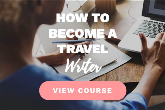 Superstar Blogging: How To Become a Travel Writer - Top Travel Job Courses Which Will Teach You How To Work From Anywhere