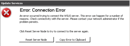 Update Services: Error: Connection Error An error occurred trying to connect the WSUS server. This error can happen for a number of reasons. Check connectivity with the server. Please contact your network administrator if the problem persists. Click Reset Server Node to try to connect to the server again.