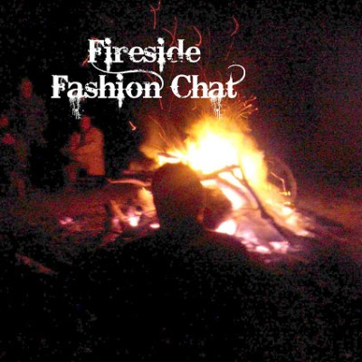 Total Couture Tuesday – Fireside Fashion Chat