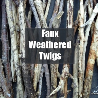 Faux Weathered Twigs~Like Driftwood, Almost!