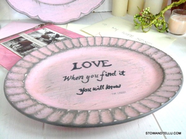 Paint a message, phrase or favorite wording onto a thrifted plate. Fun idea for teens to put favorite song lyrics, poem. Also nice project for Valentines or inspirational gift idea - StowandTellU.com