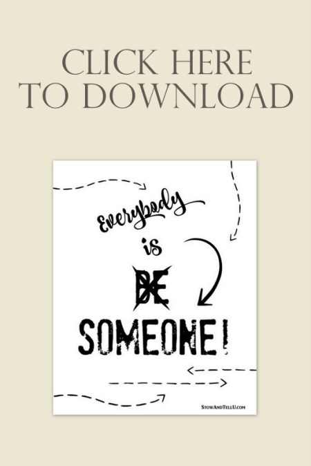 Be Someone-no-everybody-is-someone-download
