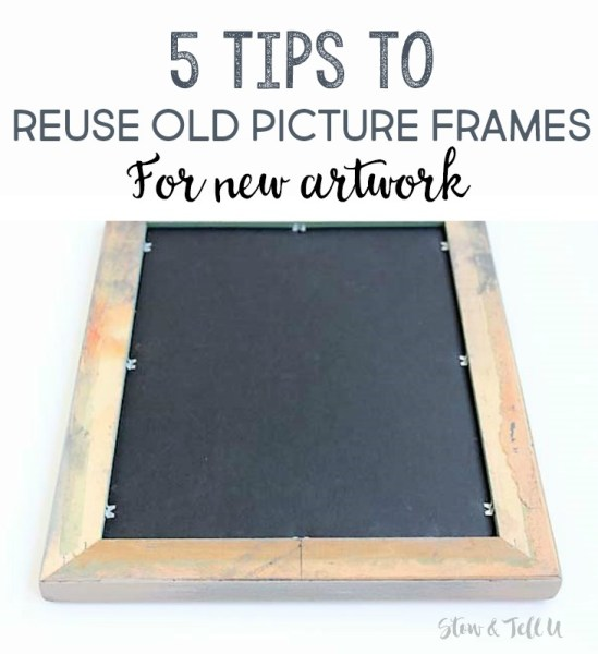 5 Tips for reusing picture frames to update artwork | stowandtellu
