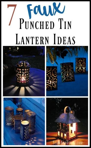 Seven diy punched tin lantern ideas | how to make a punch tin lantern | stowandtellu.com