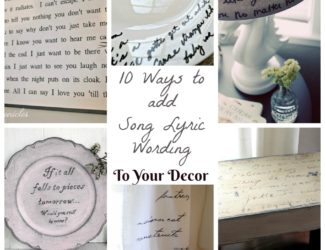 10 ideas for how to add song lyric wording to home decor | stowandtellu.com