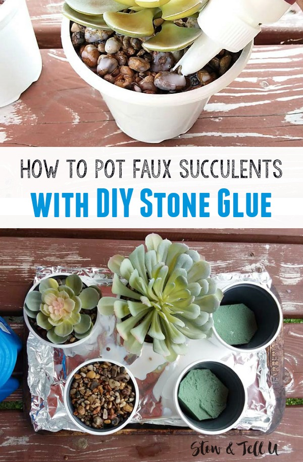 Potting- Faux Succulents with DIT Gravel Glue | How to make stone glue | stowandtellu.com
