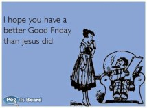 Funny-Good-Friday-Quotes-1