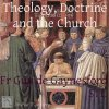 Theology Doctrine and the Church podcast artwork