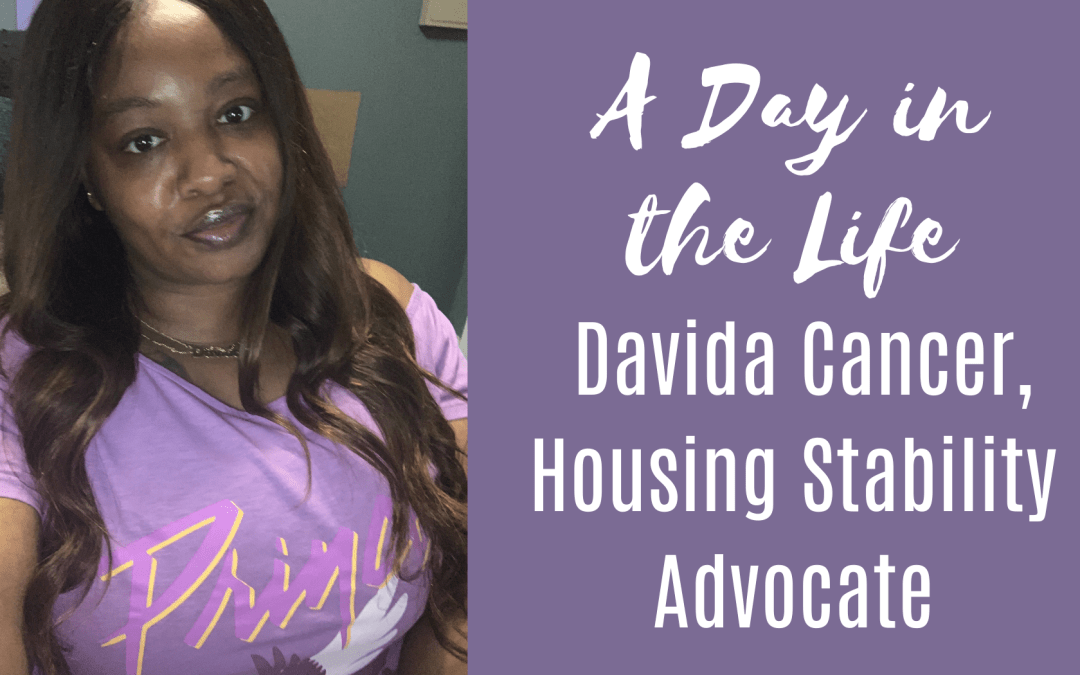 A Day in the Life: Davida Cancer, Housing Stability Advocate