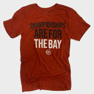 Championships Are For The Bay