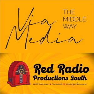 Via Media: The Middle Way, August 11, 2021