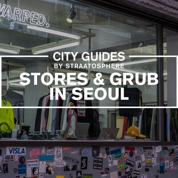 6 Seoul Stores to Visit for Streetwear, Sneakers and Food
