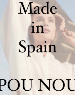 Made in Spain/ POU NOU