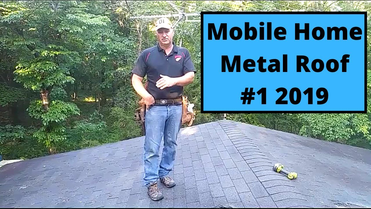 Mobile Home Metal Roof 1 2019