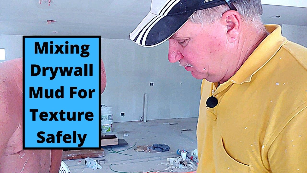 Mixing Drywall Mud For Texture Safely