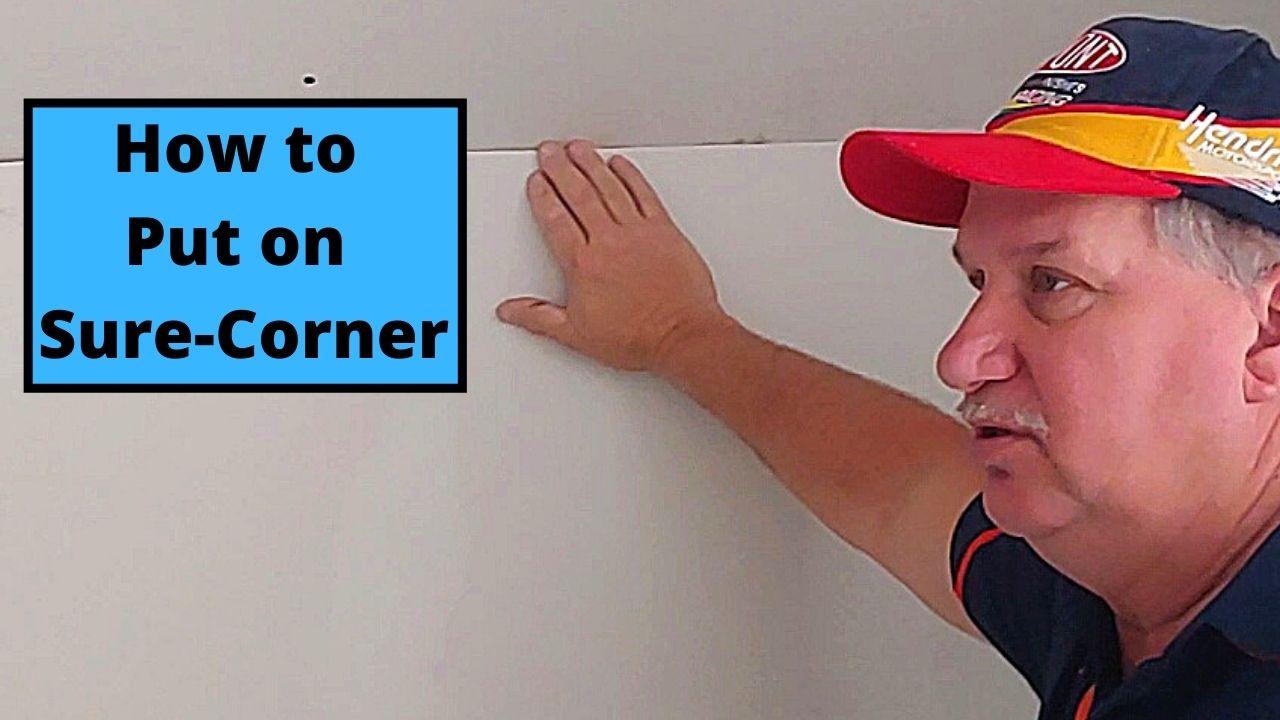 How to Put on Sure-Corner