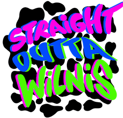 STRAIGHT OUTTA WILNIS