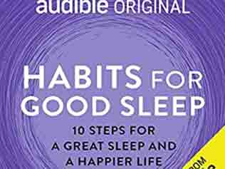 Fitness Reading (Or Listening) For The Week : Habits For Good Sleep (by Dr Tim Sharp)