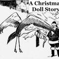 A Christmas Doll Story