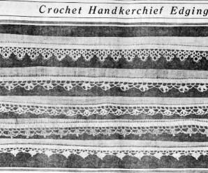 Crochet Handkerchief Edgings From 1917
