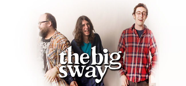 The Big Sway