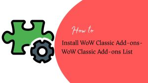 Install WoW Classic Add-ons