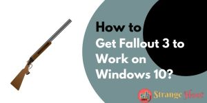 Get Fallout 3 to Work on Windows 10