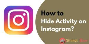 Hide Activity on Instagram