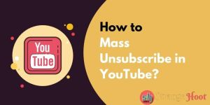 Mass Unsubscribe in YouTube