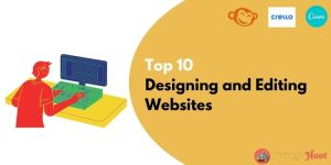 Top 10 Designing and Editing Websites