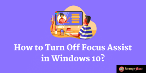 How to Turn Off Focus Assist in Windows 10