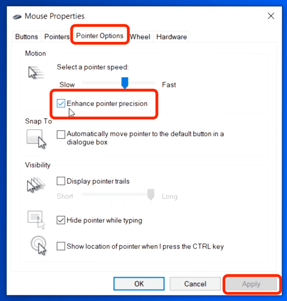 select pointer option and uncheck enhance pointer precision 1