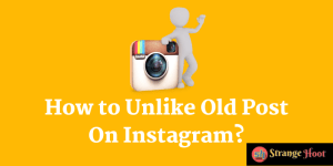 How to Unlike Old Post On Instagram