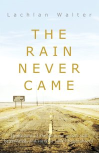 The Rain Never Came cover