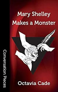 Mary Shelley Makes a Monster cover