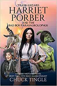 Trans Wizard Harriet Porber And The Bad Boy Parasaurolophus cover
